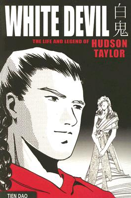 Image for White Devil: The Life and Legend of Hudson Taylor