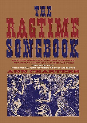 RAGTIME SONGBOOK, Charters, Ann [Editor]