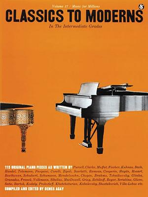 Image for Classics to Moderns in the Intermediate Grade (Music for Millions, Vol 37)