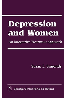 Image for Depression and Women: An Integrative Treatment Approach
