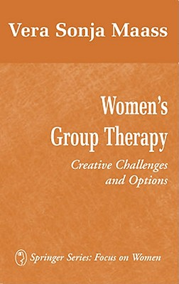 Image for Women's Group Therapy: Creative Challenges and Options