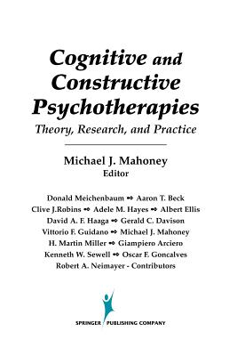 Image for Cognitive and Constructive Psychotherapies: Theory, Research and Practice