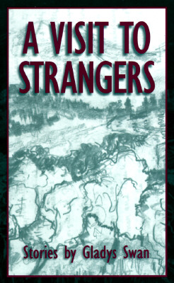 Image for A Visit to Strangers: Stories