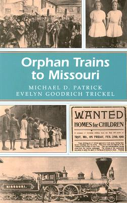 Image for Orphan Trains to Missouri