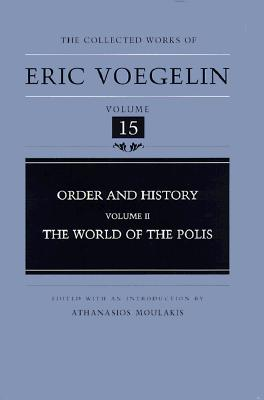Image for Order and History, Volume 2 : The World of the Polis