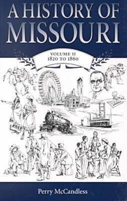 Image for A History of Missouri: Volume II, 1820 to 1860