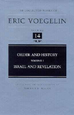 Image for Order and History, Volume 1: Israel and Revelation