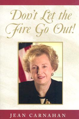 Don't Let the Fire Go Out!, Carnahan, Jean