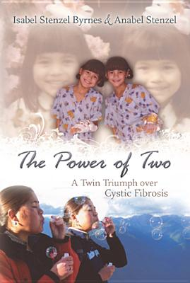 Image for The Power of Two: A Twin Triumph over Cystic Fibrosis