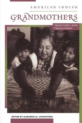 Image for American Indian Grandmothers: Traditions and Transitions