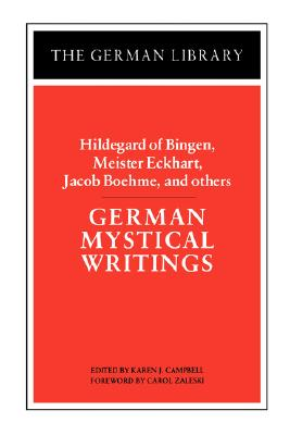 Image for German Mystical Writings: Hildegard of Bingen, Meister Eckhart, Jacob Boehme, and others (German Library)