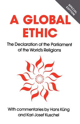 Image for Global Ethic: The Declaration of the Parliament of the World's Religions