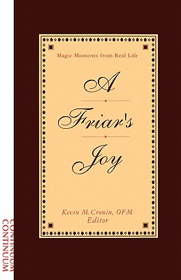 Friar's Joy: Magic Moments from Real Life