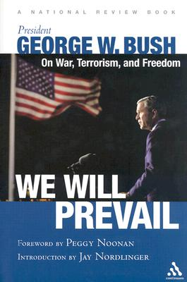 Image for WE WILL PREVAIL ON WAR, TERRORISM, AND FREEDOM