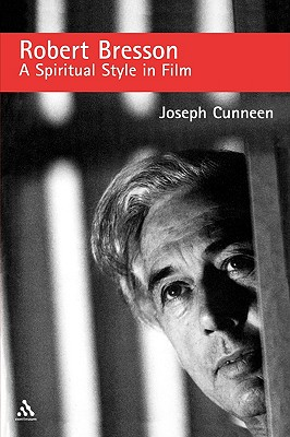 Image for Robert Bresson: A Spiritual Style in Film