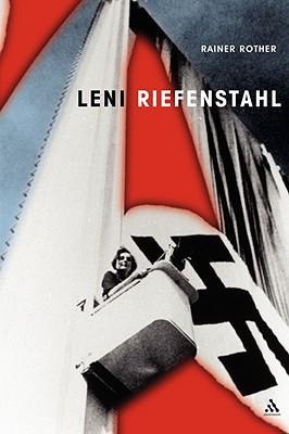 Leni Riefenstahl: The Seduction of Genius (Propaganda!), Rother, Rainer