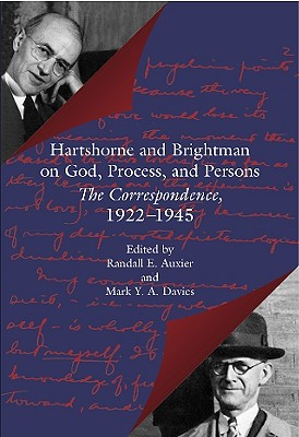 Image for Hartshorne and Brightman on God, Process, and Persons: The Correspondence, 1922-1945 (The Vanderbilt Library of American Philosophy)