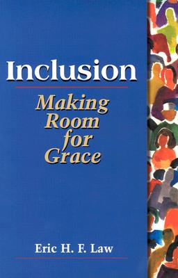 Image for Inclusion: Making Room for Grace