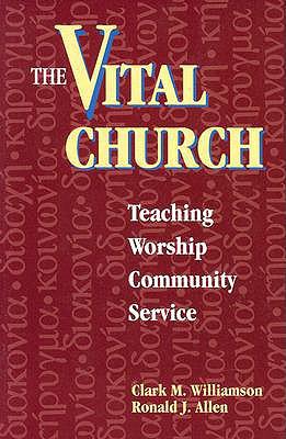 Image for The Vital Church: Teaching, Worship, Community, Service