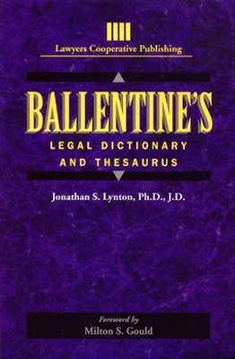 Ballentine's Legal Dictionary/Thesaurus (Lawyers Cooperative Publishing), Jonathon Lynton