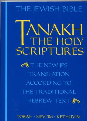 Image for JPS TANAKH: The Holy Scriptures (blue): The New JPS Translation according to the Traditional Hebrew Text