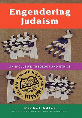 Image for Engendering Judaism: An Inclusive Theology and Ethics