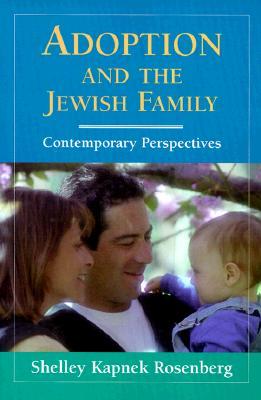 Image for Adoption & the Jewish Family