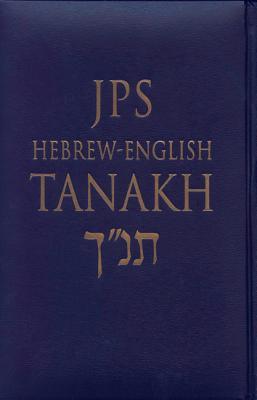 JPS Hebrew-English TANAKH: Cloth Edition