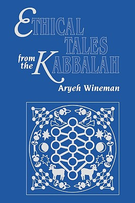 Image for Ethical Tales from the Kabbalah