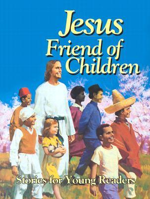 Jesus, Friend of Children