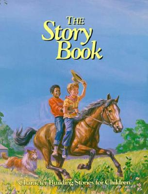 Image for The Story Book : Character Building Stories for Children