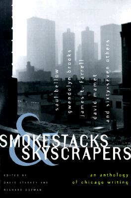 Image for Smokestacks & Skyscrapers: An Anthology of Chicago Writing