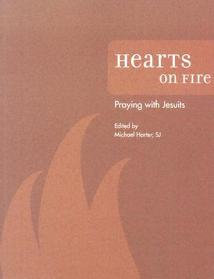 Hearts on Fire: Praying with Jesuits, Harter, Michael