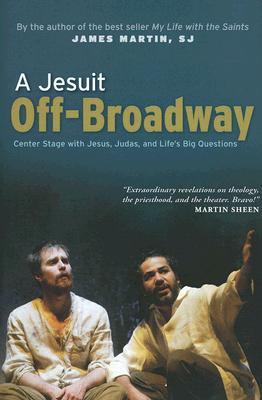 A Jesuit Off-Broadway, James Martin