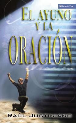 Image for Ayuno, y la Oracin, El