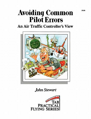Image for Avoiding Common Pilot Errors:  An Air Traffic Controller's View