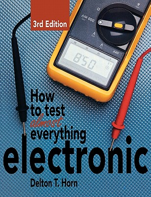 Image for How to Test Almost Everything Electronic
