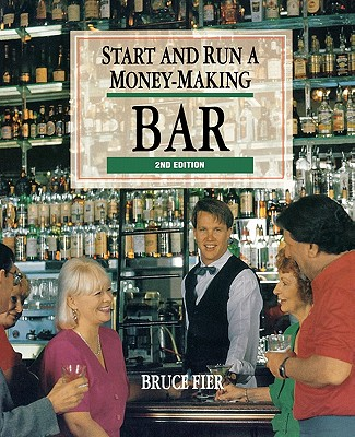 Image for Start and Run a Money-Making Bar