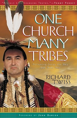 Image for One Church, Many Tribes : Following Jesus the Way God Made You