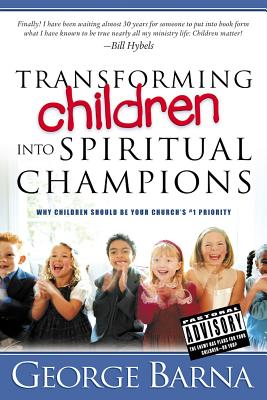 Image for Transforming Children into Spiritual Champions