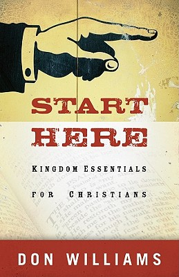 Image for ***Start Here: Kingdom Essentials for Christians
