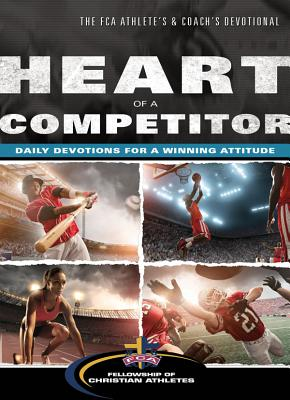 Image for Heart of a Competitor: Daily Devotions for a Winning Attitude
