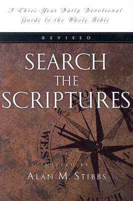 Search the Scriptures: A Three-Year Daily Devotional Guide to the Whole Bible