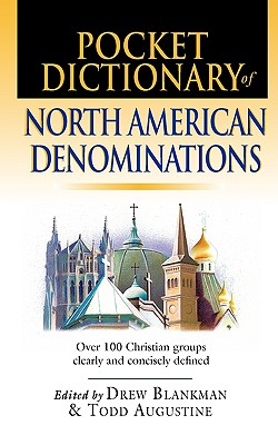 Pocket Dictionary of North American Denominations: Over 100 Christian Groups Clearly & Concisely Defined (IVP Pocket Reference)