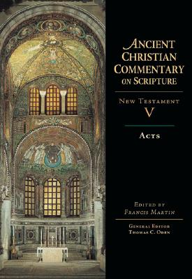 Acts (Ancient Christian Commentary on Scripture)