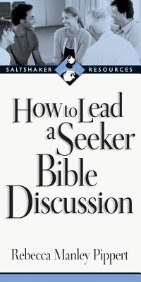 Image for How to Lead a Seeker Bible Discussion (Saltshaker Resources Saltshaker Resources)