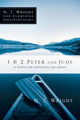 Image for 1 & 2 Peter and Jude (N. T. Wright for Everyone Bible Study Guides)