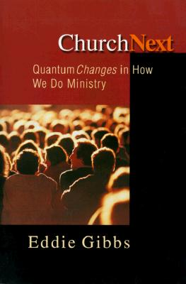 Image for ChurchNext: Quantum Changes in How We Do Ministry