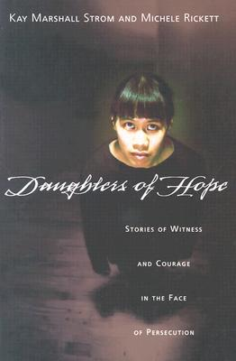 Image for Daughters of Hope: Stories of Witness and Courage in the Face of Persecution