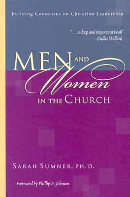 Image for MEN AND WOMEN IN THE CHURCH Building Consensus on Christian Leadership